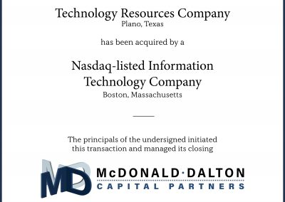 A technology resources company (Plano, TX) providing software programming and systems consulting expertise, outsourcing, and recruiting for the Enterprise-wide Resource Planning (ERP) industry. This company was acquired by a Nasdaq-listed provider (Boston, MA) of information technology business solutions which is focused on the mid-market and Fortune 1000 companies.
