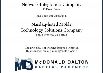 A leading computer network systems integration company (El Paso, TX) which provides total network solutions to the education, commercial and government markets. This company was acquired by a Nasdaq-listed provider of solutions for mobile technology, asset tracking, proprietary RFID solutions and large scale network solutions (Santa Monica, CA).