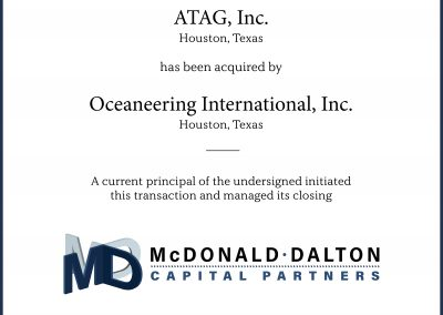 John Dalton was angel investor in ATAG, Inc., a blow-out preventer energy manufacturing company utilizing new technology to achieve control of deep water Gulf of Mexico wells for three major offshore drilling companies. The company was sold to Oceaneering International, Inc. during 2003 for $5M.
